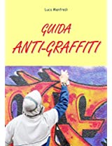 Guida anti graffiti