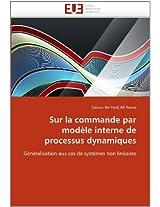 Sur La Commande Par Modele Interne de Processus Dynamiques (Omn.Univ.Europ.)