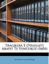 Tragjedia E Othello's Arapit Te Venetikut (1604)