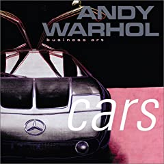 Andy Warhol Cars: Business Art