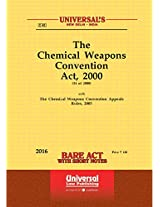 Chemical Weapons Convention Act, 2000 Along with Rules, 2005