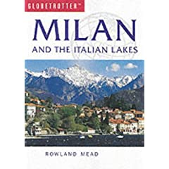 Milan and the Italian Lakes (Globetrotter Travel)