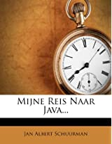 Mijne Reis Naar Java...