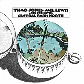 ♪Central Park North/Thad Jones And Mel Lewis | 形式: MP3 ダウンロード