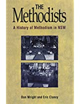 The Methodists: A history of Methodism in NSW