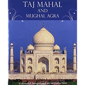 Gift Book Taj Mahal And Mughal Agra