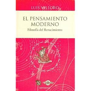 El pensamiento moderno / Modern Thought: Filosofia Del Renacimiento / Renaissance Philosophy (Centzontle)