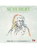 Die Schone Mullerin Op. 25 D.795