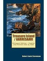 Treasure Island / AARRESAARI: Bilingual Edition - English and Finnish Side by Side