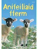 Anifeiliaid Fferm (Cyfres Dechrau Da)
