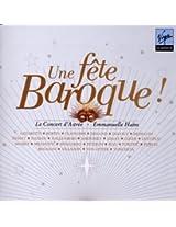 Une Fête Baroque - Concert d'Astrée 10th Anniversary concert