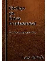 Código de Ética Profesional de 1970: 4 L.P.R.A. Apéndice IX (Spanish Edition)