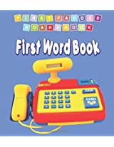 First Word Book (First Padded Board Books)