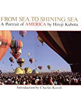 From Sea To Shining Sea - A Portrait of America