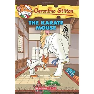 The Karate Mouse: 40 (Geronimo Stilton)