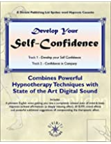 Develop Your Self-confidence (Hypnosis Series)