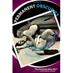 Permanent Obscurity: Or a Cautionary Tale of Two Girls and Their Misadventures With Drugs, Pornography and Death