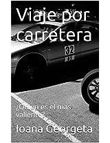 ¿Quien es el mas valiente?: Viaje por carretera (Spanish Edition)