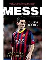 Messi 2015: More Than a Superstar