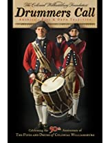 Drummers Call, America's Fife and Drum Tradition