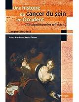 Une histoire du cancer du sein en Occident: Enseignements et réflexions