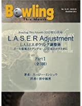The LASER adjustment Part I: Laydown Point and Angle (Bowling This Month)