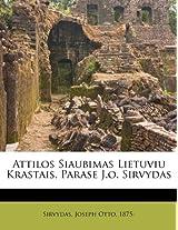 Attilos Siaubimas Lietuviu Krastais, Parase J.O. Sirvydas