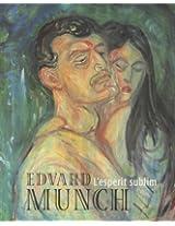 Edvard Munch: L'Esperit Sublim