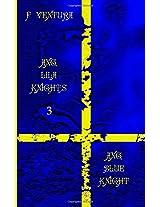Ang Blue Knight (Ang Lila Knights)