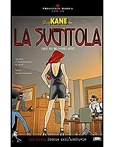 Dog Kane - La Sventola (Dog Kane - Storie dall'archivio Vol. 1) (Italian Edition)