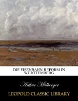 Die eisenbahn-reform In Württemberg