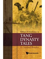 Tang Dynasty Tales: A Guided Reader