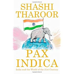 Pax Indica: India and the World of the 21st Century