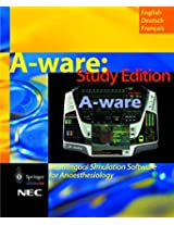 A-ware: Study Edition: Multilingual Simulation Software for Anaesthesiology (English, Deutsch, Francais)