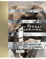 Praxis Zeichnen - XL Übungsbuch 26: Safari: Volume 26