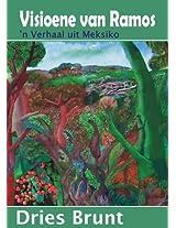Visioene van Ramos (Afrikaans Edition)