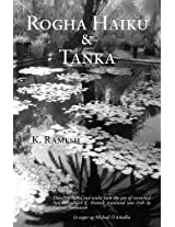 Rogha Haiku & Tanka: Dazzling Haiku and Tanka from the Pen of Renowned Indian Haikuist K. Ramesh