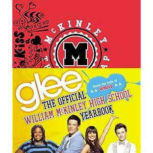 【クリックで詳細表示】Glee: The Official William McKinley High School Yearbook: Debra Mostow Zakarin, The Creators of Glee: 洋書