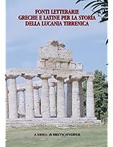 Fonti Letterarie Greche E Antiche Per LA Storia Della Lucania Tirrenica (Studia Archaeologica)