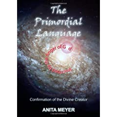 The Primordial Language - Confirmation of the Divine Creator
