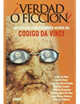 Verda O Ficcion?/Truth Or Fiction: Los Especialistas Responden Acerca Del Codigo Da Vinci/The Specialist Respond Against The Da Vinci Code: 0