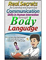 More than Words can Say: Learning and Improving your Communication Skills in Human Interaction through Body Language