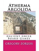Atherma Argolida: Ancient Greek Board Games