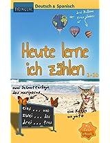 Heute lerne ich zählen - Deutsch & Spanisch [Bilingual] (MyFirstEbook 1) (German Edition)
