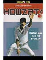 Howzat!: Hadlee's tales from the boundary