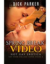 Spring Break Video: Gay Porn College Super Stars 2