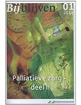 Bijblijven nr. 1 - 2014 - Palliatieve zorg - deel II