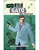 Go Go Gato (An Eli Sharpe Mystery Book 1)