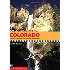100 Classic Hikes in Colorado: Great Plains / Front Range / Rocky Mountains / Colorado Plateau