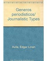 Generos periodisticos/ Journalistic Types